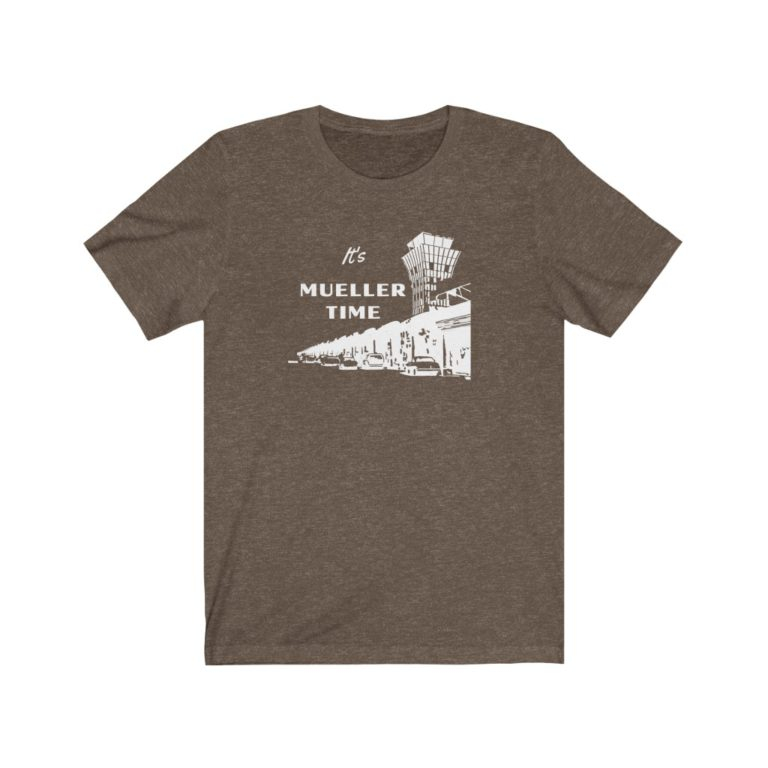 It's Mueller Time - Austin Airport Soft Cotton T Shirt