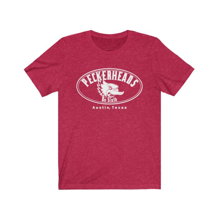 Peckerheads on 6th Street T Shirt - Austin TX