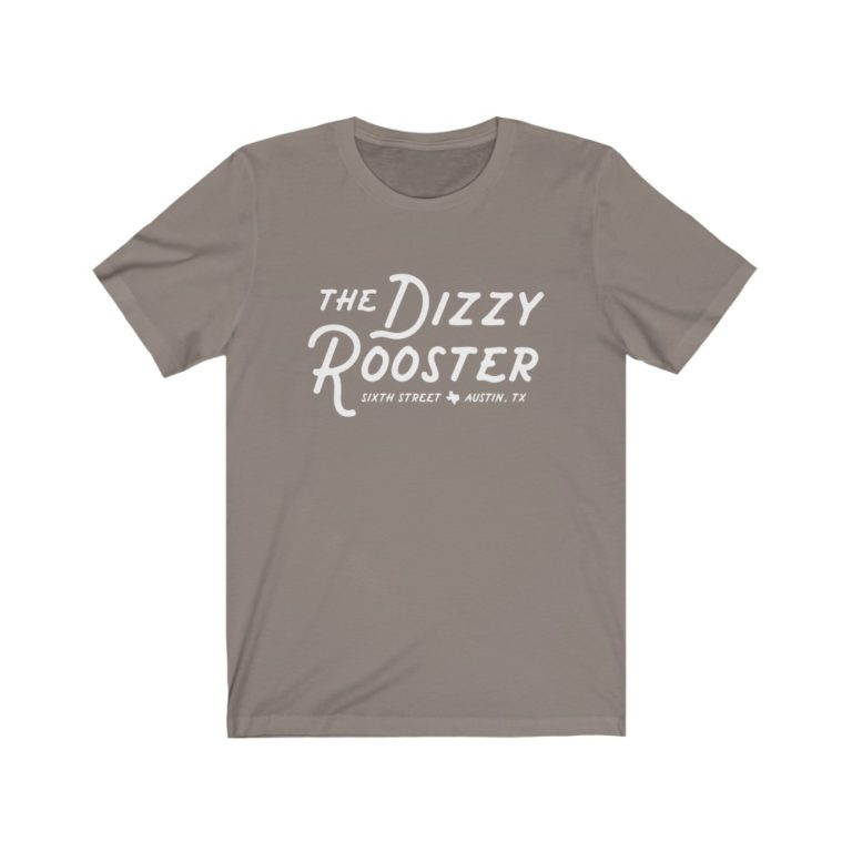 Dizzy Rooster 6th Street - Austin TX - Soft Cotton Shirt