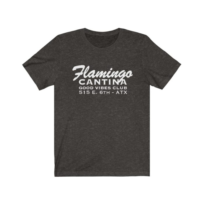 Flamingo Cantina T Shirt - 6th Street - Austin TX