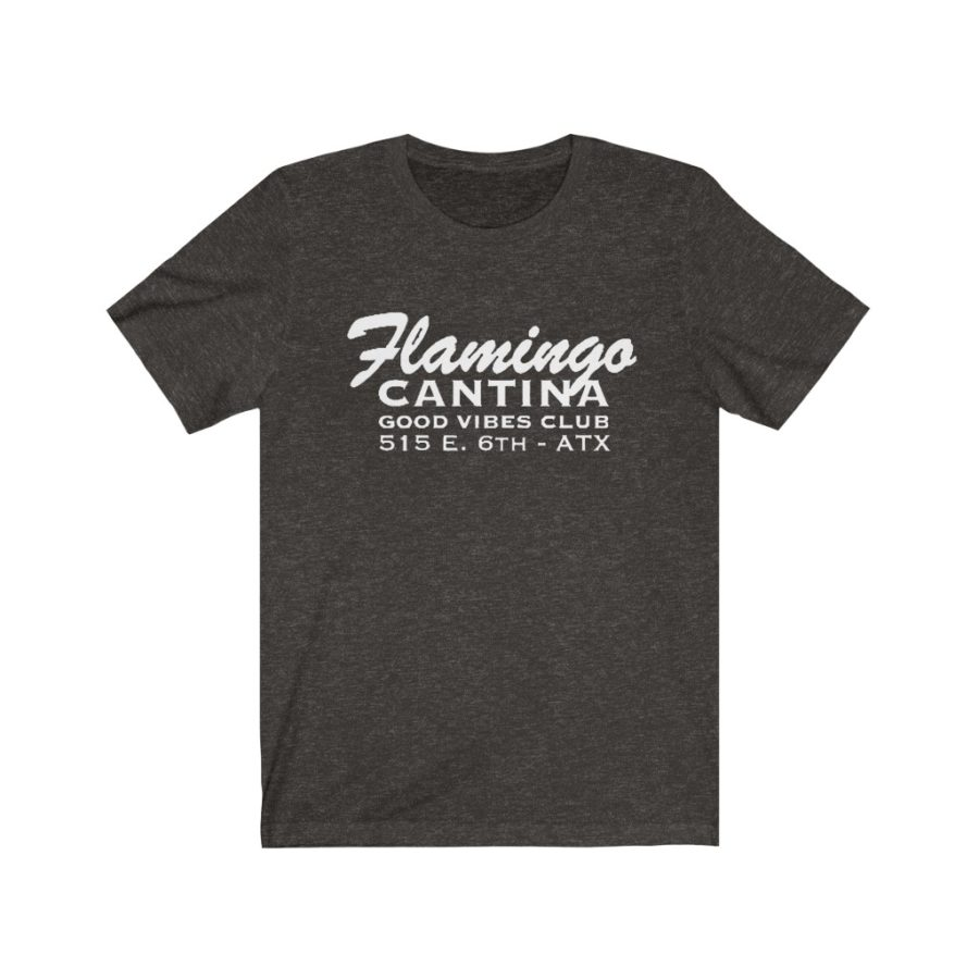 Flamingo Cantina T Shirt - 6th Street - Austin TX