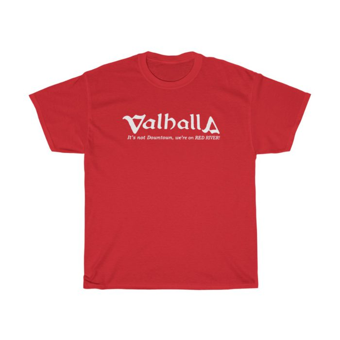Valhalla - We're On Red River T Shirt