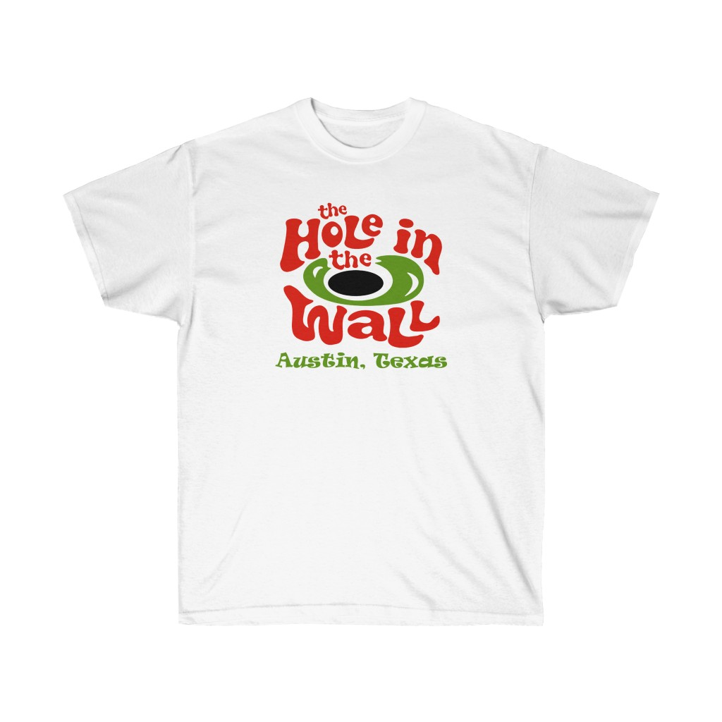 Hole in The Wall Heavy Cotton T Shirt - Austin, TX